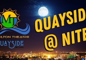 Quayside at Nite at The Milton Theatre